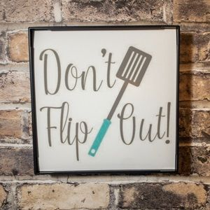Don't Flup Out Kitchen Frame